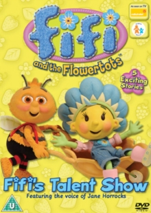 Fifi and the Flowertots: Fifi\'s Talent Show