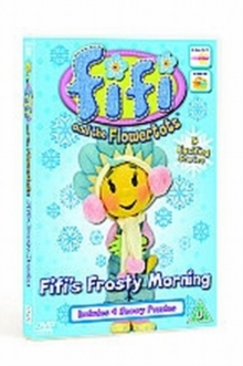 Fifi and the Flowertots: Fifi\'s Frosty Morning