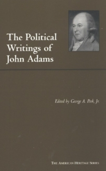 The Political Writings of John Adams
