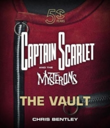 Captain Scarlet and the Mysterons : The Vault