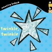 Twinkle, Twinkle : Amazing Baby