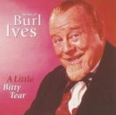 A Little Bitty Tear: The Best of Burl Ives - CD