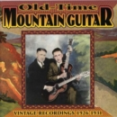 Old-Time Mountain Guitar: VINTAGE RECORDINGS 1926-1931 - CD