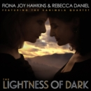 The Lightness of Dark - CD