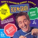 Bob's Favourite Street Songs - CD