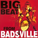 Big Beat from Badsville - Vinyl