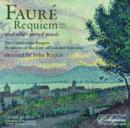 Faure: Requiem and Other Sacred Music - CD