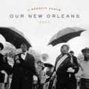 Our New Orleans (Expanded Edition) - Vinyl