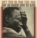 Don't Turn Me from Your Door: John Lee Hooker Sings His Blues - CD