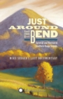 Just Around the Bend: Survival and Revival in Southern Banjo Sounds - CD
