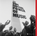 The Social Power of Music - CD