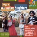 Songs of Our Native Daughters - Vinyl