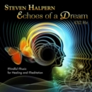 Echoes of a Dream 432Hz - CD