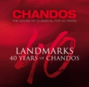 Landmarks: 40 Years of Chandos - CD