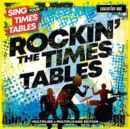 Sing Your Times Tables: Rockin' the Times Tables - CD