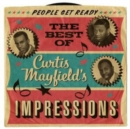 People Get Ready: The Best of Curtis Mayfield's Impressions - CD