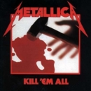 Kill 'Em All - Vinyl