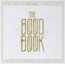 The Good Book: Stories from the Holy Bible in Words & Music - CD