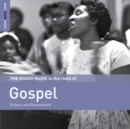 The Rough Guide to the Roots of Gospel: Reborn and Remastered - CD