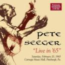 Live in '65: Saturday, February 20, 1965 Carnegie Music Hall, Pittsburgh, Pa. - CD