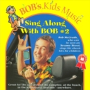 Sing Along With Bob - CD