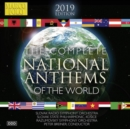 The Complete National Anthems of the World: 2019 Edition - CD