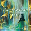 Somewhere New - CD