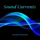 Sound Currents - CD