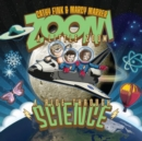 Zoom a Little Zoom: A Ride Through Science - CD