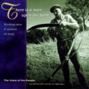 There Is A Man Upon The Farm: Working Men & Women In Song - CD