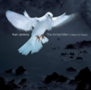 The Armed Man - A Mass for Peace (Johnston) - CD