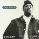 Dre Day (Limited Edition) - Vinyl