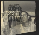 Sold Out to the Devil: A Collection of Gospel Cuts By the Rev. Scott H. Biram - CD
