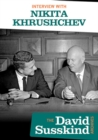 David Susskind Archive: Interview With Nikita Khrushchev - DVD