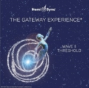 The Gateway Experience: Wave II - Threshold - CD
