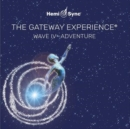 The Gateway Experience: Wave IV - Adventure - CD