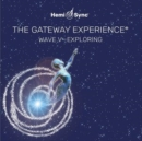 The Gateway Experience: Wave V - Exploring - CD