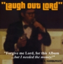 Laugh Out Lord/Inside Neil Hamburger - CD