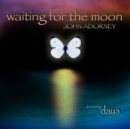 Waiting for the Moon - CD