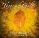 Trees of Gold - CD