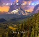 Heart of the Wilderness - CD