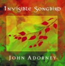 Invisible Songbird - CD