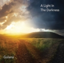 A Light in the Darkness - CD
