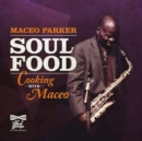 Soul Food - Cooking With Maceo - Vinyl