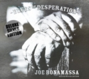 Blues of Desperation (Deluxe Edition) - CD