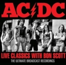 Live Classics With Bon Scott: The Ultimate Broadcast Recordings - CD