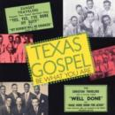 Texas Gospel: Be What You Are - CD