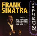 'Live' at the Orpheum Vancouver: June 8th 1957 - CD