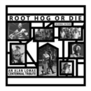 Root Hog Or Die: 100 Years, 100 Songs - Vinyl
