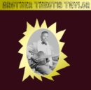 Brother Theotis Taylor - Vinyl